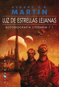 LUZ DE ESTRELLAS LEJANAS - AUTOBIOGRAFIA LITERARIA 1