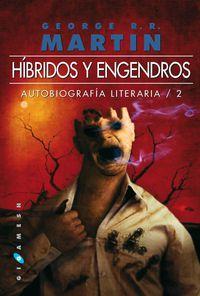 HIBRIDOS Y ENGENDROS - AUTOBIOGRAFIA LITERARIA 2