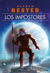 Los impostores - Alfred Bester