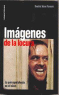 IMAGENES DE LA LOCURA