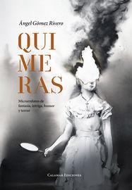 Quimeras - Angel Gomez