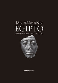 EGIPTO - HISTORIA DE UN SENTIDO