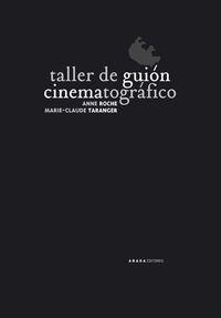 Taller De Guion Cinematografico - Anne Roche