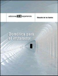 Guia De Domotica Para El Instalador - Eduardo De Los Santos Medina