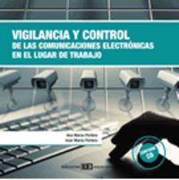 VIGILANCIA Y CONTROL DE LAS COMUNICACIONES ELECTRONICAS EN EL LUGAR DE