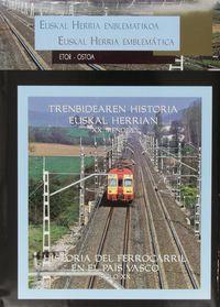 Trenbidearen Historia Euskal Herrian - J. Olaizola / C. Vaillant