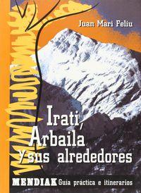 Irati, Arbaila Y Alrededores - Juan Mari Feliu