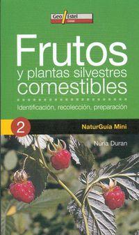 Frutos Y Plantas Silvestres Comestibles - Nuria Duran De Grau
