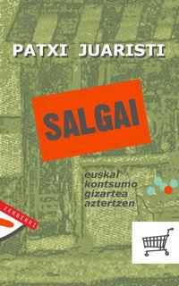 Salgai - Patxi Juaristi