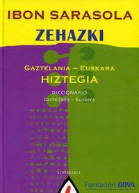 ZEHAZKI HIZTEGIA GAZTELANIA / EUSKARA - CASTELLANO / EUSKERA