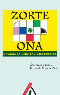 Zorte Ona - Alex Rovira Celma / Fernando Trias De Bes