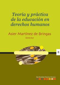 TEORIA Y PRACTICA DE LA EDUCACION EN DERECHOS HUMANOS