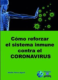 COMO REFORZAR EL SISTEMA INMUNE CONTRA EL CORONAVIRUS