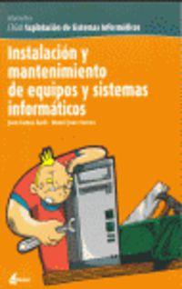 GM - INSTALACION Y MANTENIMIENTO DE EQUIPOS Y SISTEMAS INFORMATICOS