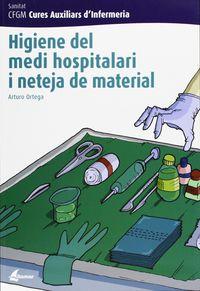 GM - HIGIENE DEL MEDI HOSPITALARI I NETEJA DEL MATERIAL (CAT) - CURES AUXILIARS D'INFERMERIA