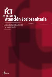 GM - FCT EN EL CICLO DE ATENCION SOCIOSANITARIA, LA