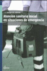 Gm - Atencion Sanitaria Inicial En Situaciones De Emergencia - Aa. Vv.