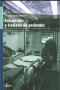 Gm - Evacuacion Y Traslado De Pacientes - Elena  Monteagudo  /  Jose   Perez  /  Mª Carmen  Gonzalez