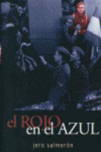 ROJO EN EL AZUL, EL