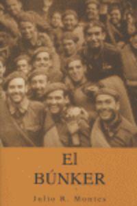 El bunker - Julio Montes