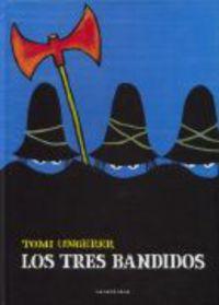 Los tres bandidos - Tomi Ungerer
