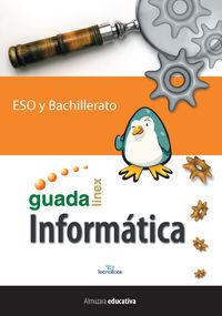 INFORMATICA GUADALINEX - ESO Y BACHILLERATO