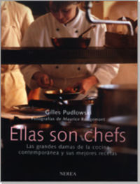 son chefs, ellas - Gilles Pudlowski