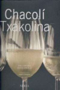 CHACOLI = TXAKOLINA
