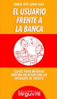 El usuario frente a la banca - Maria Jose Lunas Diaz