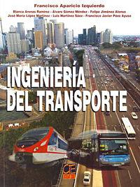 Ingenieria Del Transporte - F.  Aparicio Izquierdo  /  [ET AL. ]