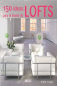 150 Ideas Para Lofts - Bridget Vranckx