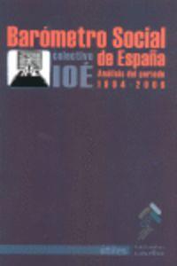 Barometro Social De España (analisis Del Periodo 1994-2006) - Colectivo Ioe
