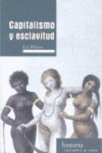 CAPITALISMO Y ESCLAVITUD