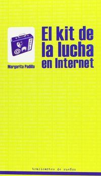 El kit de la lucha en internet - Margarita Padilla