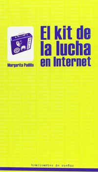 KIT DE LA LUCHA EN INTERNET, EL