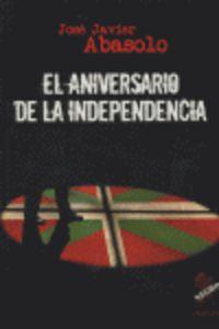 ANIVERSARIO DE LA INDEPENCIA, EL