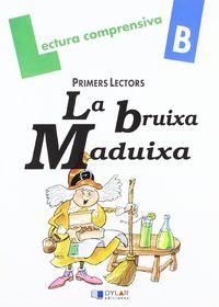 Lectura Quad B - La Bruixa Maduixa - Merce Viana / Paulina Ribera