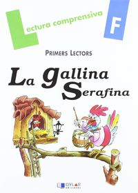 Lectura Quad F - La Gallina Serafina - Merce Viana / Lena Pla