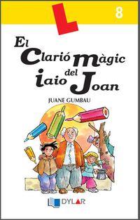El clario magic del iaio joan - Juane Gumbau
