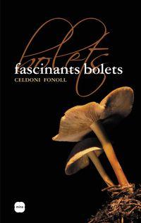 FASCINANTS BOLETS