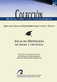 ATLAS DE HISTOLOGIA DE PECES Y CETACEOS