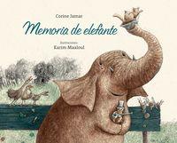 Memoria De Elefante - Corine Jamar