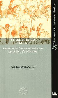 CESAR BORGIA 1475-1507