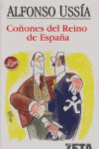 Los coñones del reino de españa - Alfonso Ussia