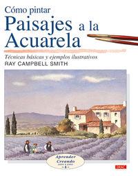 Como Pintar Paisajes A La Acuarela - Ray Campbell Smith