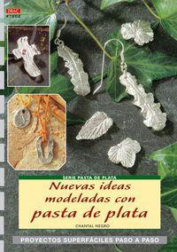 NUEVAS IDEAS MODELADAS CON PASTA DE PLATA