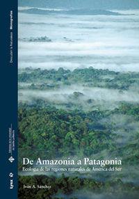 De Amazonia A Patagonia - Ivan A. Sanchez