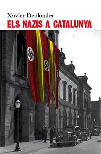 Nazis A Catalunya, Els - Xavier Deulonder