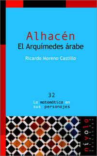 Alhacen - El Arquimides Arabe - Ricardo Moreno Castillo