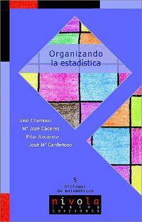 Organizando La Estadistica - Jose Chamoso